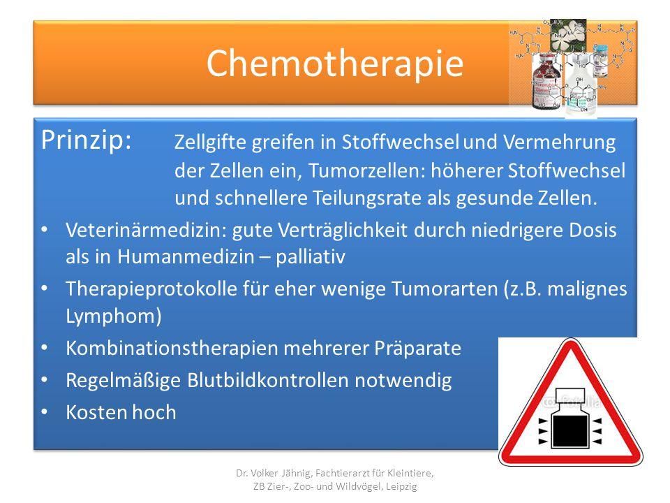 Chemotherapie Prinzip: Zellgifte greifen in Stoffwechsel und Vermehrung der Zellen ein, Tumorzellen: höherer Stoffwechsel und schnellere Teilungsrate