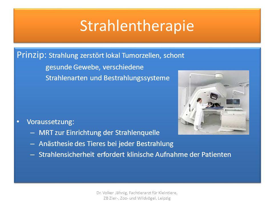 Strahlentherapie Prinzip: Strahlung zerstört lokal Tumorzellen, schont gesunde Gewebe, verschiedene Strahlenarten und Bestrahlungssysteme Voraussetzun