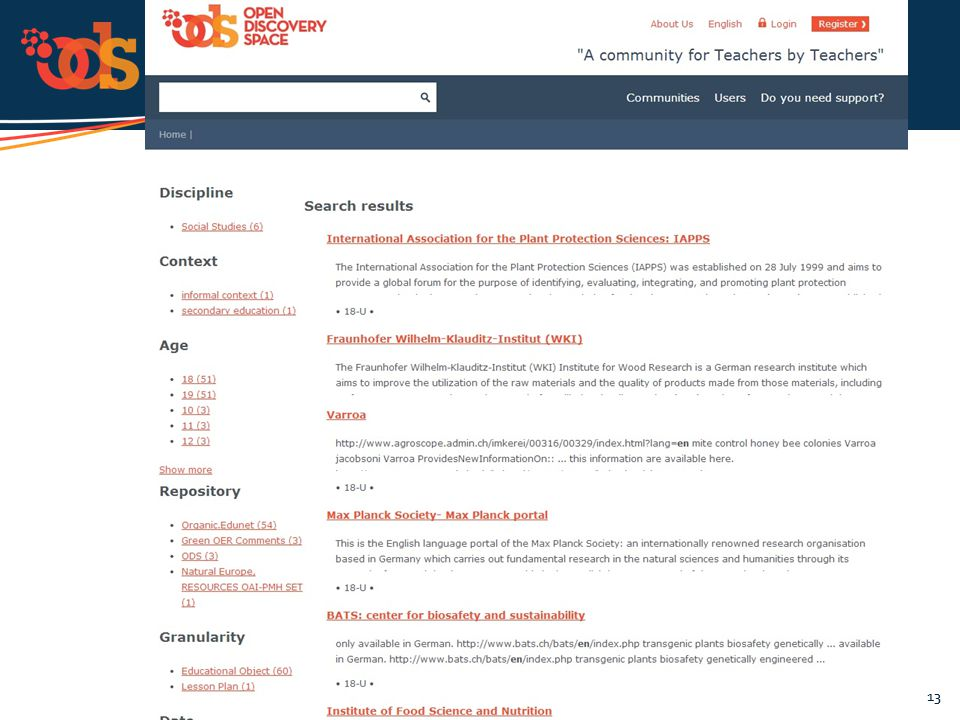 "The Open Discovery Space Project is funded by CIP-ICT-PSP-2011-5, Theme 2: Digital Content, Objective 2.4: eLearning Objective 2.4 WP11 ""Evaluation"" 1"