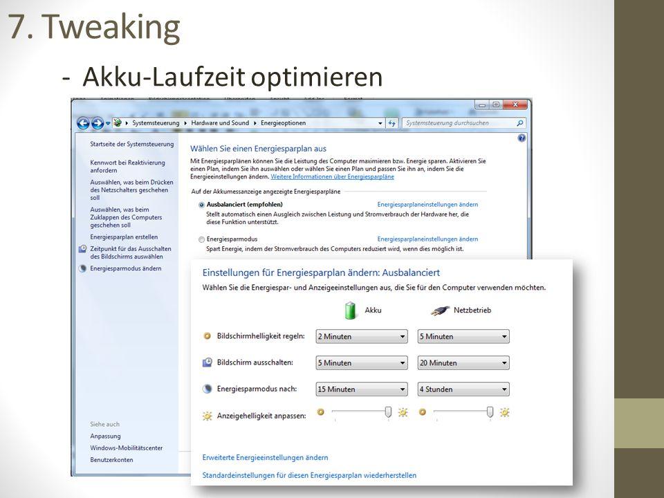 7. Tweaking -Akku-Laufzeit optimieren