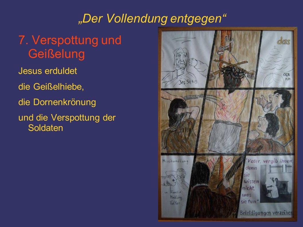 """""""Der Vollendung entgegen 8.Volkszorn und Verurteilung """"Ecce homo."""