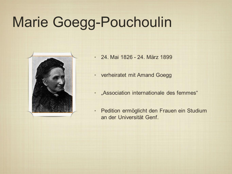 Marie Goegg-Pouchoulin 24.Mai 1826 - 24.