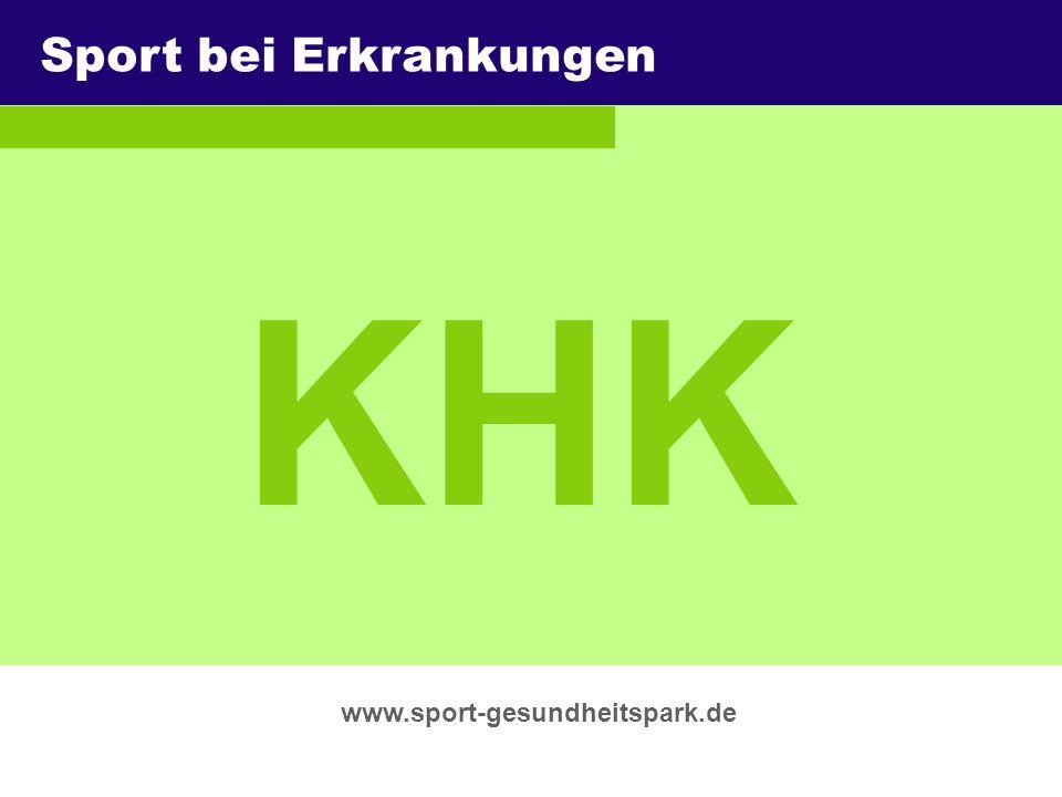 ThemaSport-Gesundheitspark Berlin e.V. Untertitel Überschrift www.sport-gesundheitspark.de KHK