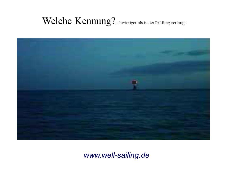 Welche Kennung? schwieriger als in der Prüfung verlangt www.well-sailing.de