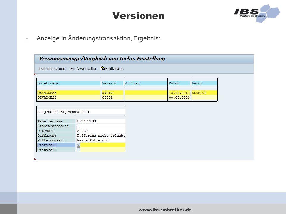 www.ibs-schreiber.de Versionen -Anzeige in Änderungstransaktion, Ergebnis: