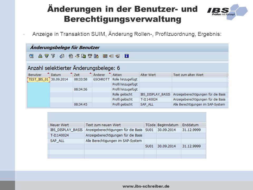www.ibs-schreiber.de Änderungen in der Benutzer- und Berechtigungsverwaltung -Anzeige in Transaktion SUIM, Änderung Rollen-, Profilzuordnung, Ergebnis