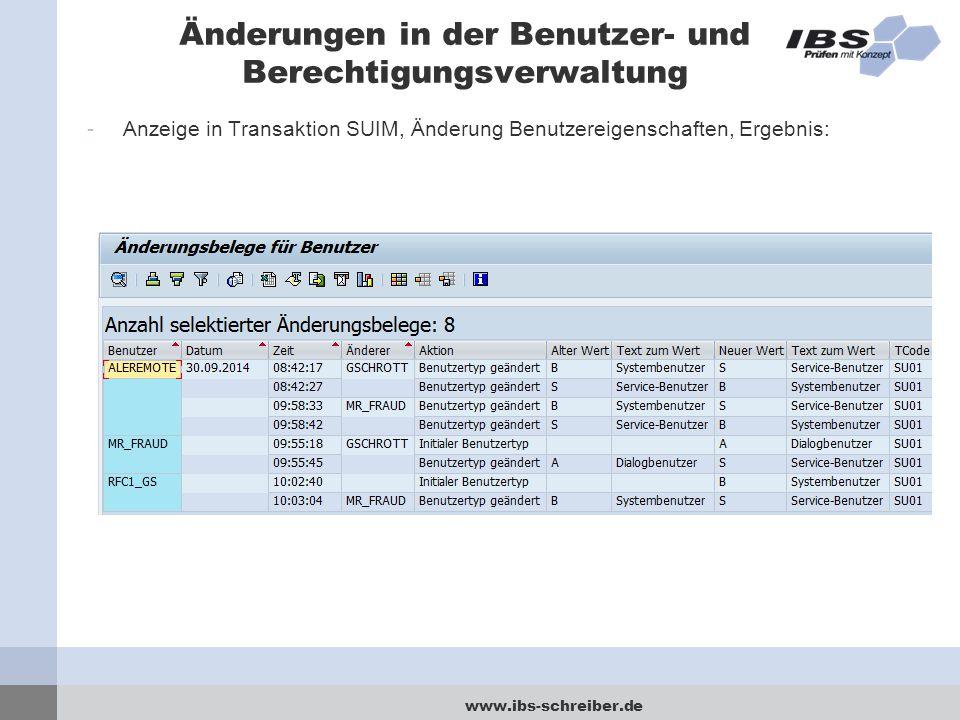 www.ibs-schreiber.de Änderungen in der Benutzer- und Berechtigungsverwaltung -Anzeige in Transaktion SUIM, Änderung Benutzereigenschaften, Ergebnis: