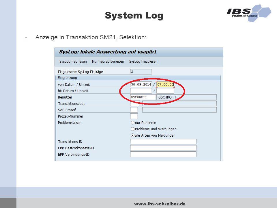 www.ibs-schreiber.de System Log -Anzeige in Transaktion SM21, Selektion: