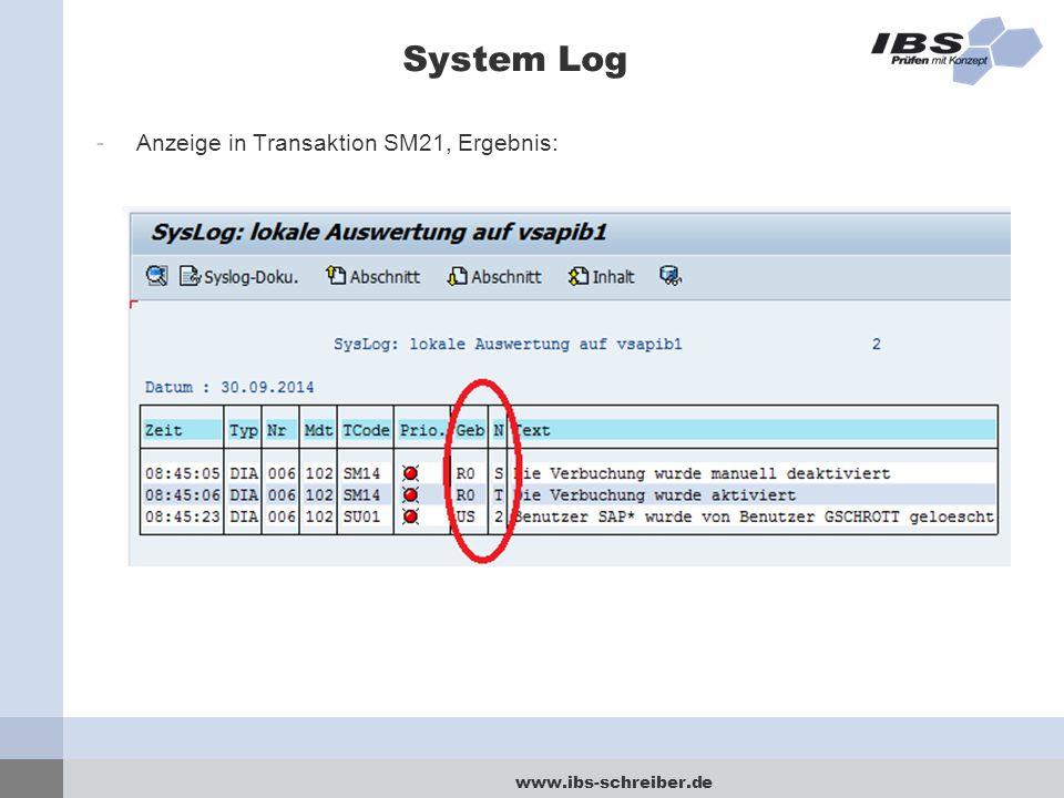 www.ibs-schreiber.de System Log -Anzeige in Transaktion SM21, Ergebnis: