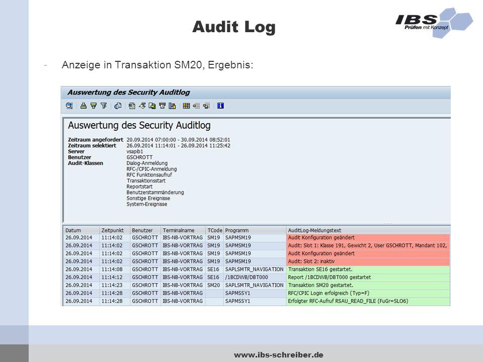 www.ibs-schreiber.de Audit Log -Anzeige in Transaktion SM20, Ergebnis: