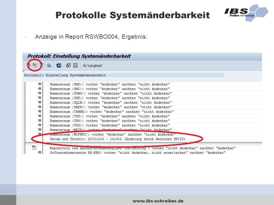www.ibs-schreiber.de Protokolle Systemänderbarkeit -Anzeige in Report RSWBO004, Ergebnis: