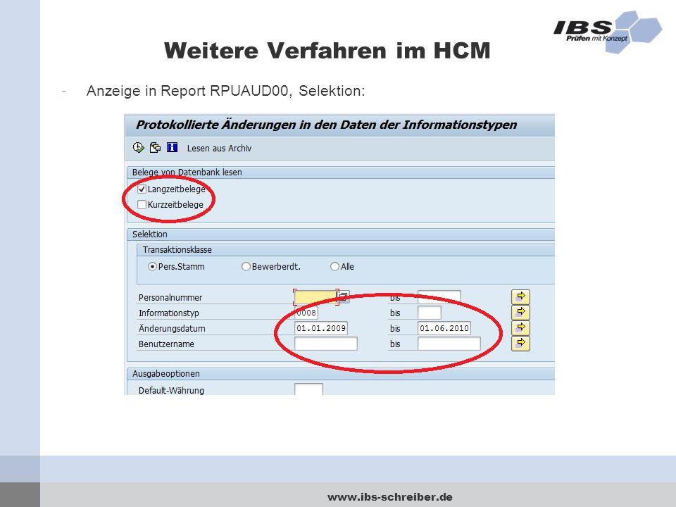 www.ibs-schreiber.de Weitere Verfahren im HCM -Anzeige in Report RPUAUD00, Selektion: