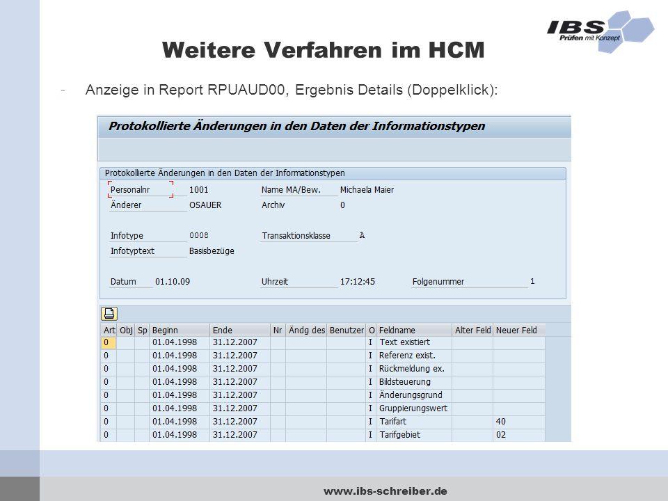 www.ibs-schreiber.de Weitere Verfahren im HCM -Anzeige in Report RPUAUD00, Ergebnis Details (Doppelklick):