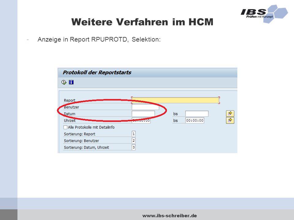 www.ibs-schreiber.de Weitere Verfahren im HCM -Anzeige in Report RPUPROTD, Selektion:
