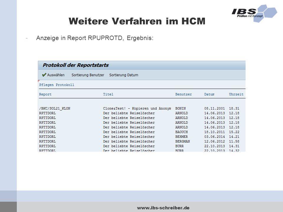 www.ibs-schreiber.de Weitere Verfahren im HCM -Anzeige in Report RPUPROTD, Ergebnis: