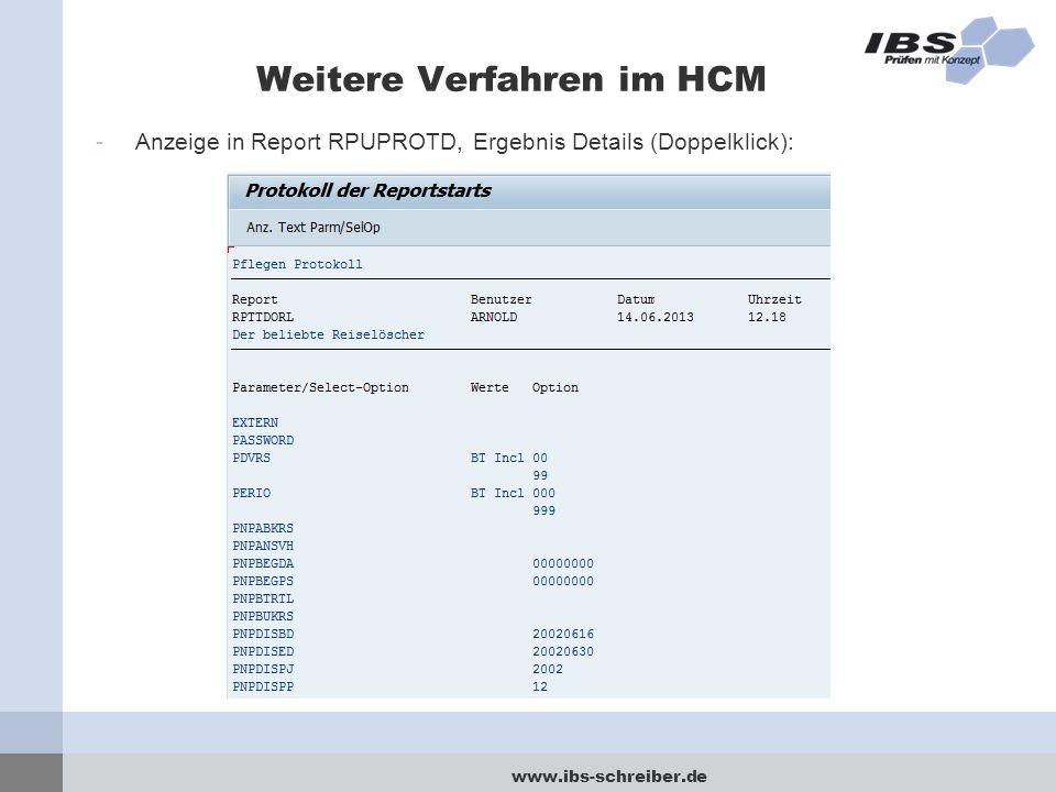 www.ibs-schreiber.de Weitere Verfahren im HCM -Anzeige in Report RPUPROTD, Ergebnis Details (Doppelklick):
