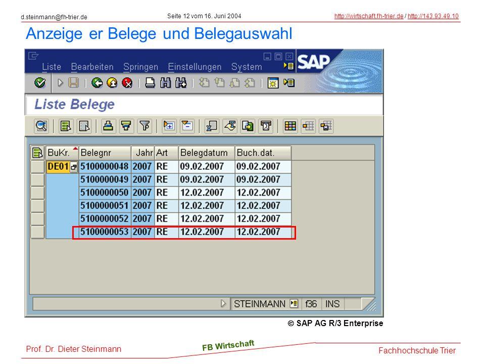 d.steinmann@fh-trier.de Seite 12 vom 16. Juni 2004http://wirtschaft.fh-trier.dehttp://wirtschaft.fh-trier.de / http://143.93.49.10http://143.93.49.10