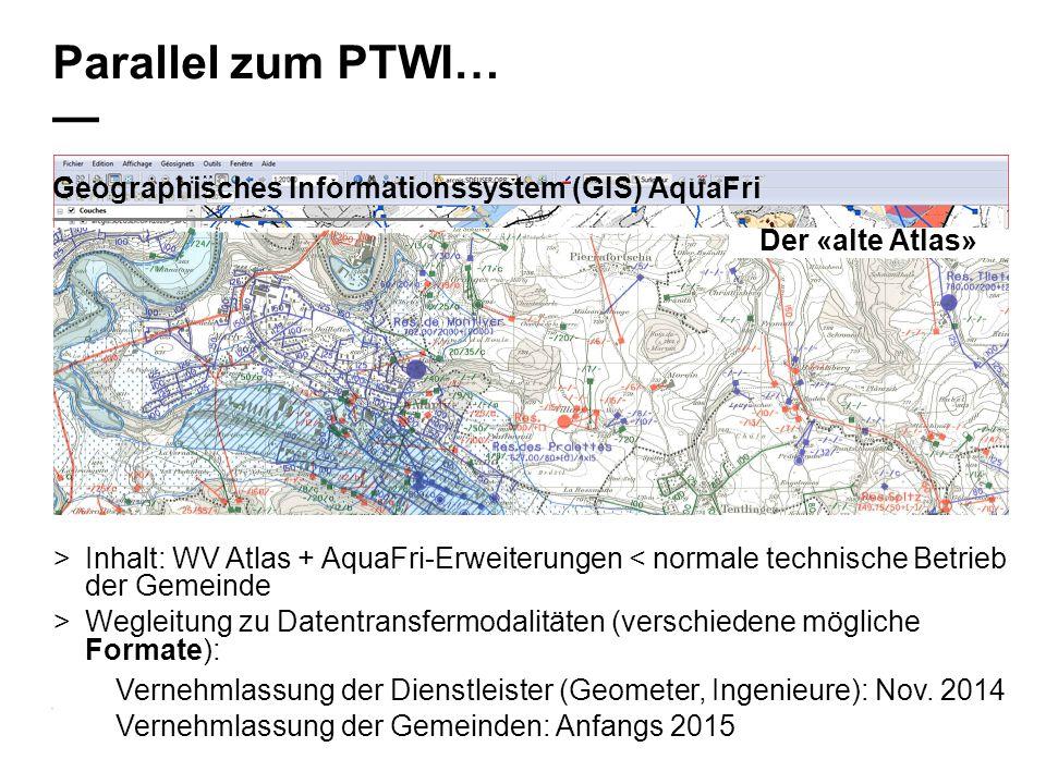 33 Service de la sécurité alimentaire et des affaires vétérinaires SAAV www.fr.ch/saav www.fr.ch/lsvw Parallel zum PTWI… — Geographisches Informations