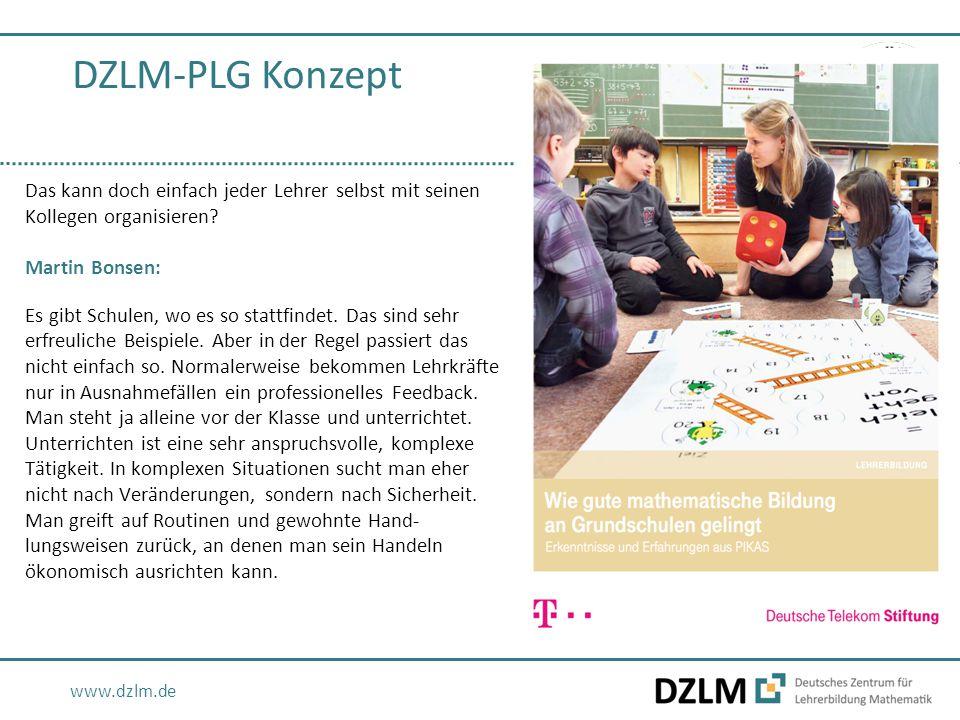 www.dzlm.de Das kann doch einfach jeder Lehrer selbst mit seinen Kollegen organisieren? Martin Bonsen: Es gibt Schulen, wo es so stattfindet. Das sind