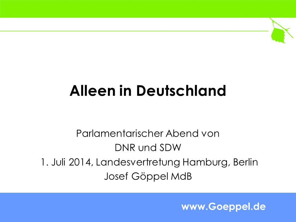 www.Goeppel.de Alleen in Deutschland Parlamentarischer Abend von DNR und SDW 1.