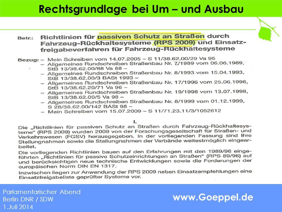 www.Goeppel.de Änderungsvorschläge Göppel 1.Vorrang für die Anbringung von Schutzeinrichtungen vor der Beseitigung von Hindernissen (Ziff.