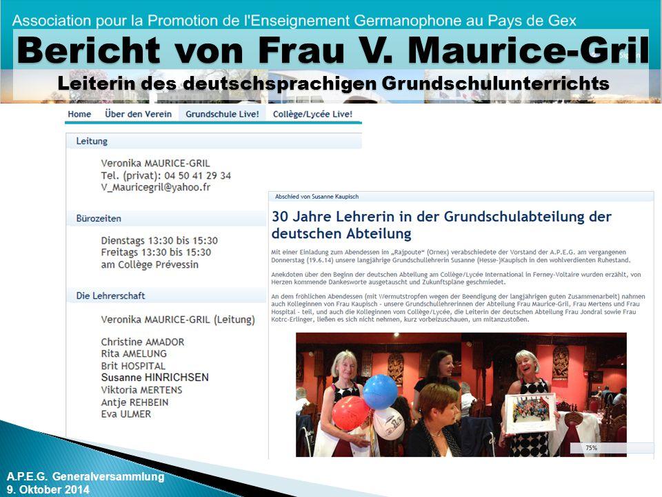 A.P.E.G.Generalversammlung 9. Oktober 2014 Bericht von Frau V.