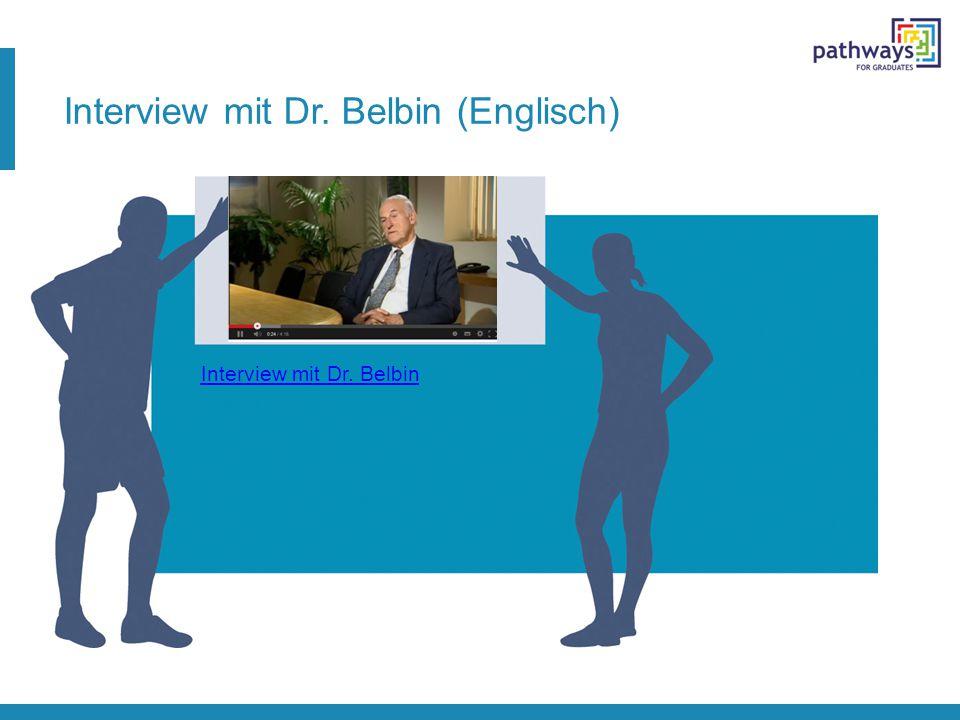 Interview mit Dr. Belbin (Englisch) Interview mit Dr. Belbin