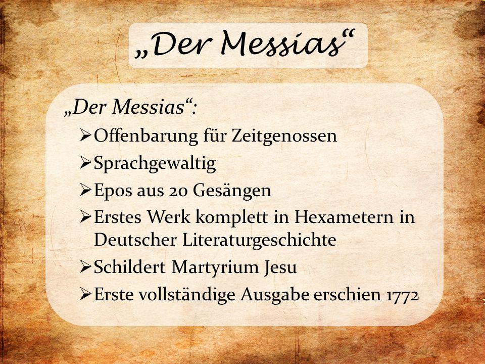 """""""Der Messias"""" """"Der Messias"""":  Offenbarung für Zeitgenossen  Sprachgewaltig  Epos aus 20 Gesängen  Erstes Werk komplett in Hexametern in Deutscher"""