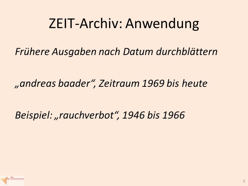 """9 ZEIT-Archiv: Anwendung Frühere Ausgaben nach Datum durchblättern """"andreas baader , Zeitraum 1969 bis heute Beispiel: """"rauchverbot , 1946 bis 1966"""