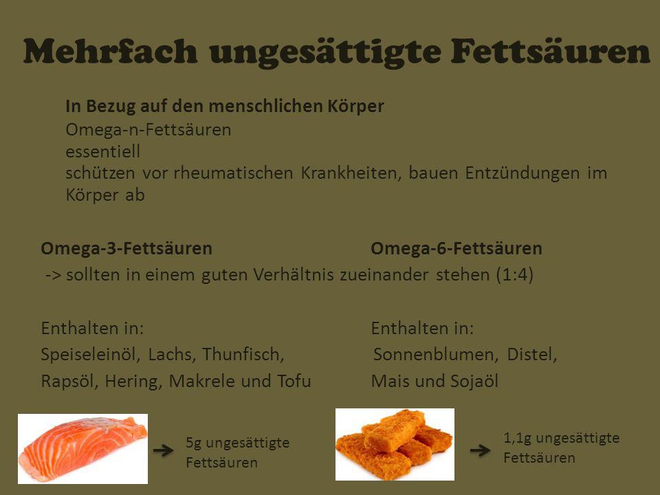 Quellen http://www.med.de/gesundheit/ernaehrung/f ette/ungesaettigte-fettsaeuren.html http://www.med.de/gesundheit/ernaehrung/f ette/ungesaettigte-fettsaeuren.html http://de.wikipedia.org/wiki/Fetts%C3%A4ure n http://de.wikipedia.org/wiki/Fetts%C3%A4ure n http://www.novafeel.de/ernaehrung/kalorien tabelle/kalorientabelle-fleisch-fisch.htm http://www.novafeel.de/ernaehrung/kalorien tabelle/kalorientabelle-fleisch-fisch.htm