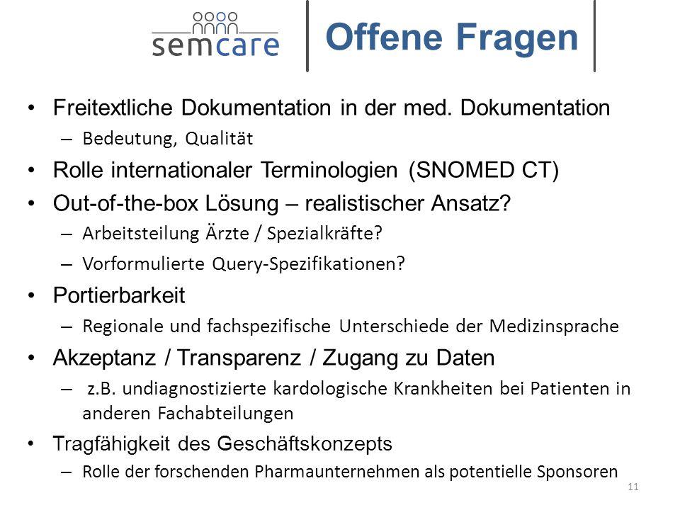 © Copyright 2014-2015 SEMCARE Consortium Freitextliche Dokumentation in der med. Dokumentation – Bedeutung, Qualität Rolle internationaler Terminologi