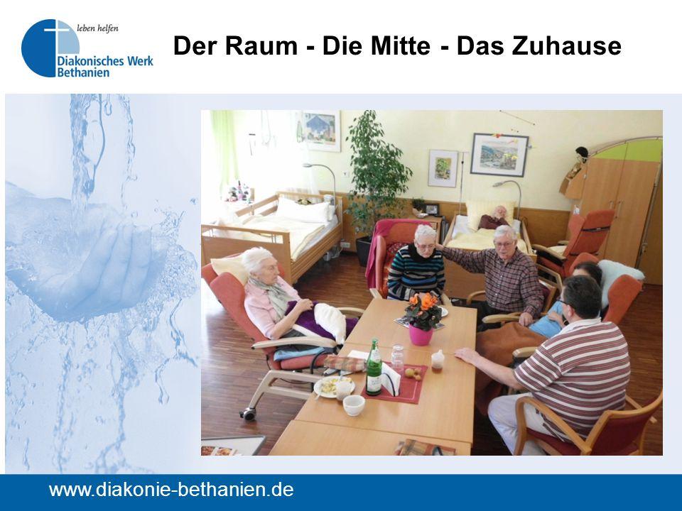 Der Raum - Die Mitte - Das Zuhause www.diakonie-bethanien.de