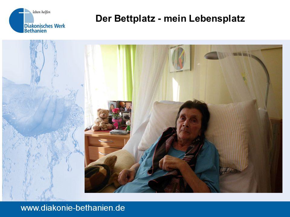 Der Bettplatz - mein Lebensplatz www.diakonie-bethanien.de