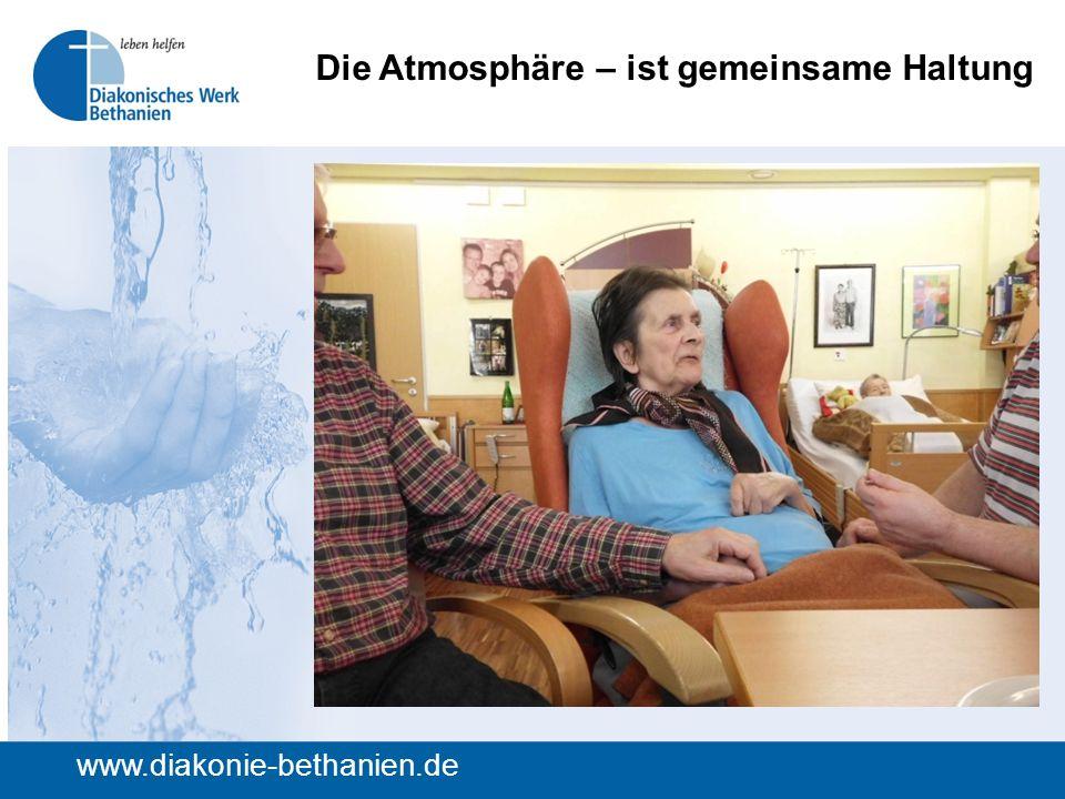 Die Atmosphäre – ist gemeinsame Haltung www.diakonie-bethanien.de
