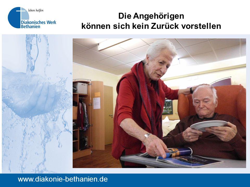 Die Angehörigen können sich kein Zurück vorstellen www.diakonie-bethanien.de