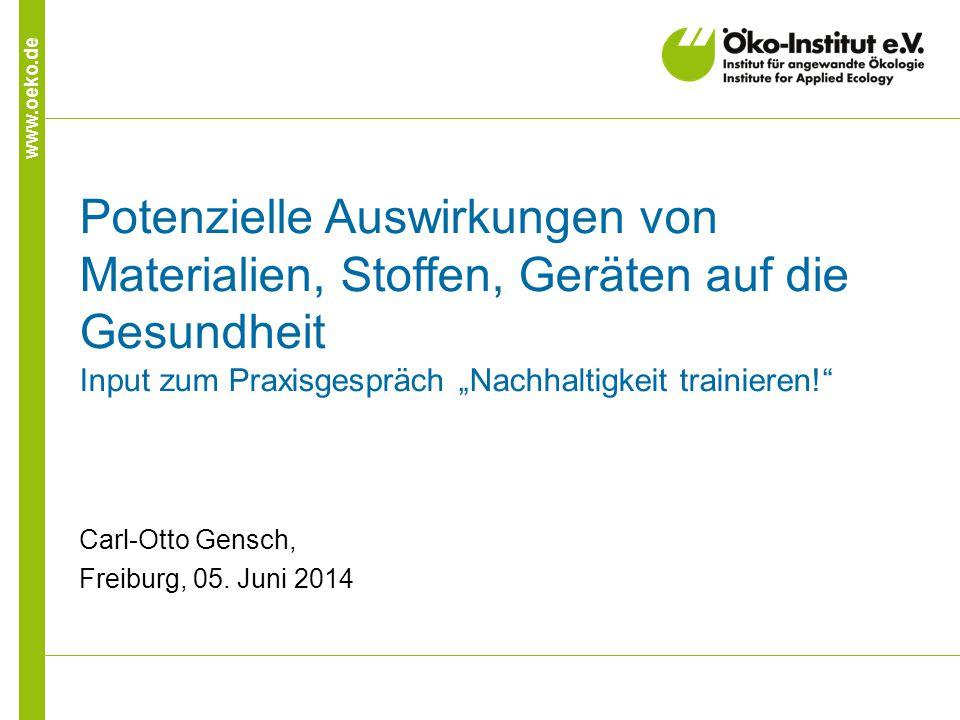 12 www.oeko.de Hilfreiche Quellen I Gefahrstoffe in Verbrauchsgütern: Gefahrstoffdatenbanken (GESTIS) des Instituts für Arbeitsschutz der Deutschen Gesetzlichen Unfallversicherung http://www.dguv.de/ifa/Gefahrstoffdatenbanken/index.jsp http://www.dguv.de/ifa/Gefahrstoffdatenbanken/index.jsp Kosmetika (hormonell wirksame Chemikalien): ToxFox – der Kosmetikcheck http://www.bund.net/themen_und_projekte/chemie/toxfox_der _kosmetikcheck/ http://www.bund.net/themen_und_projekte/chemie/toxfox_der _kosmetikcheck/