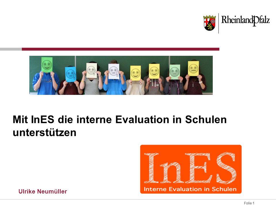 Folie 1 Ulrike Neumüller Mit InES die interne Evaluation in Schulen unterstützen