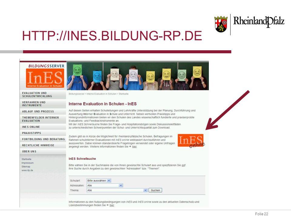 Folie 22 HTTP://INES.BILDUNG-RP.DE