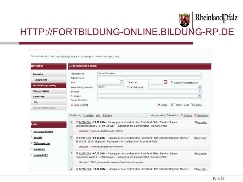 Folie 28 HTTP://FORTBILDUNG-ONLINE.BILDUNG-RP.DE