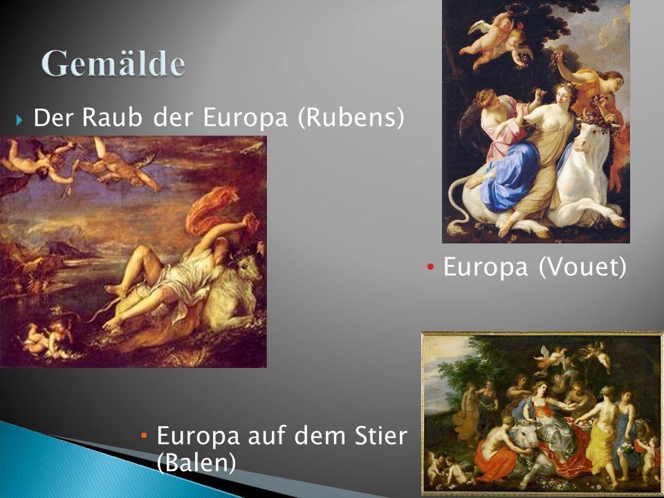  Der Raub der Europa (Rubens)  Europa auf dem Stier (Balen) Europa (Vouet)