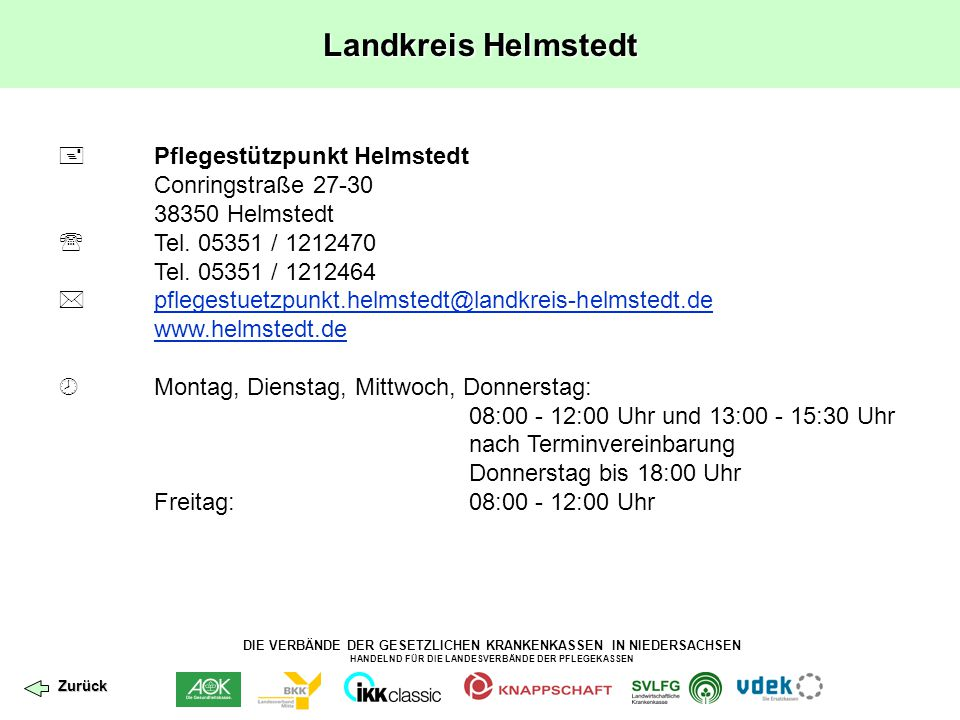 DIE VERBÄNDE DER GESETZLICHEN KRANKENKASSEN IN NIEDERSACHSEN HANDELND FÜR DIE LANDESVERBÄNDE DER PFLEGEKASSEN Landkreis Helmstedt  Pflegestützpunkt H