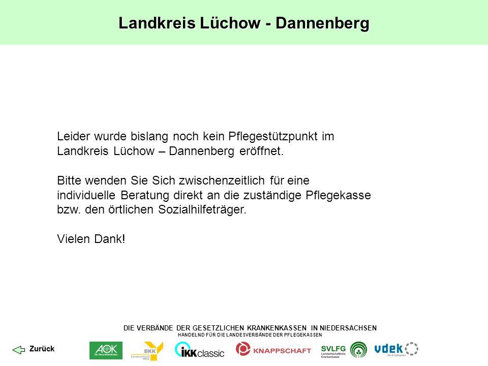 DIE VERBÄNDE DER GESETZLICHEN KRANKENKASSEN IN NIEDERSACHSEN HANDELND FÜR DIE LANDESVERBÄNDE DER PFLEGEKASSEN Landkreis Lüchow - Dannenberg Leider wur