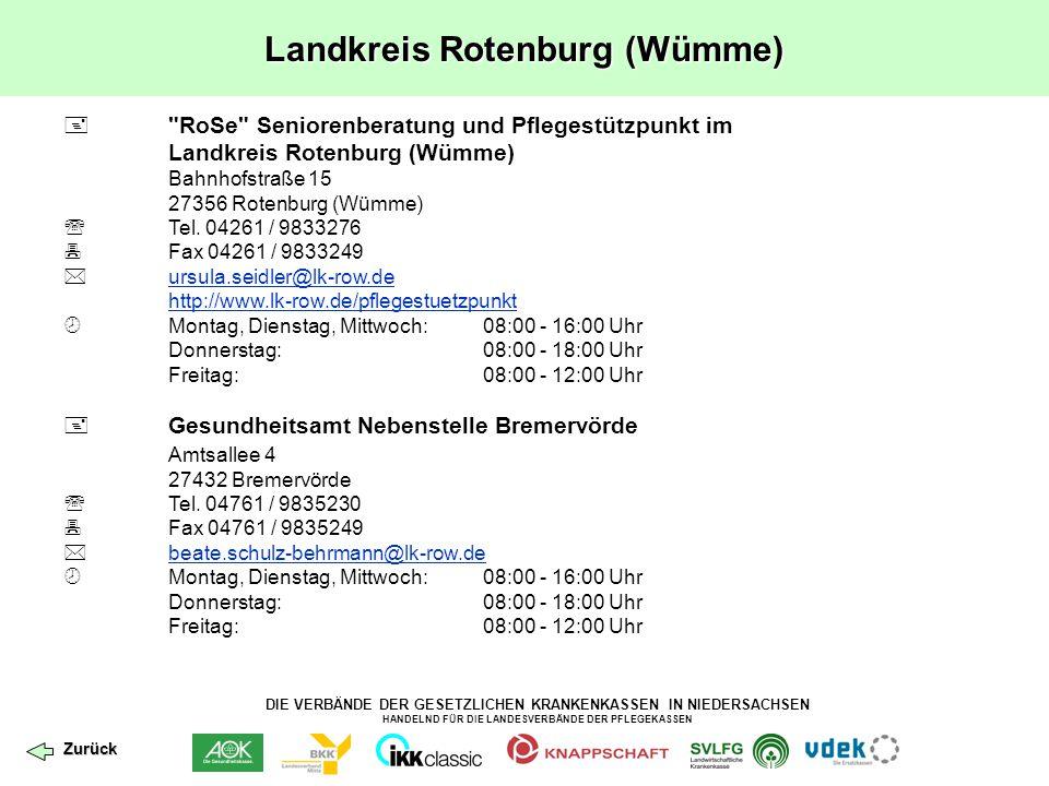 DIE VERBÄNDE DER GESETZLICHEN KRANKENKASSEN IN NIEDERSACHSEN HANDELND FÜR DIE LANDESVERBÄNDE DER PFLEGEKASSEN Landkreis Rotenburg (Wümme) 