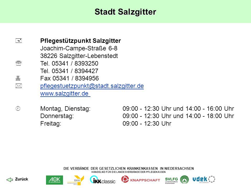DIE VERBÄNDE DER GESETZLICHEN KRANKENKASSEN IN NIEDERSACHSEN HANDELND FÜR DIE LANDESVERBÄNDE DER PFLEGEKASSEN Stadt Salzgitter  Pflegestützpunkt Salz