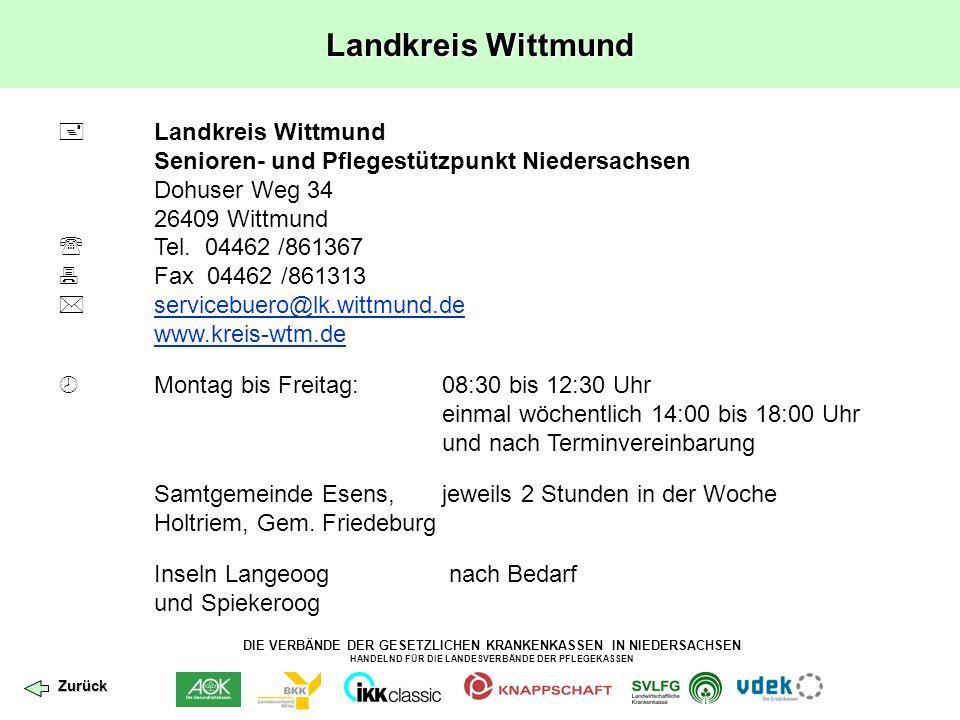 DIE VERBÄNDE DER GESETZLICHEN KRANKENKASSEN IN NIEDERSACHSEN HANDELND FÜR DIE LANDESVERBÄNDE DER PFLEGEKASSEN Landkreis Wittmund  Landkreis Wittmund