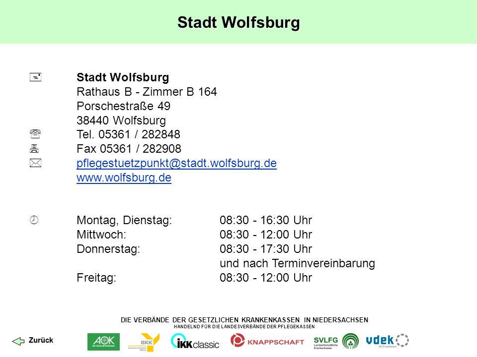 DIE VERBÄNDE DER GESETZLICHEN KRANKENKASSEN IN NIEDERSACHSEN HANDELND FÜR DIE LANDESVERBÄNDE DER PFLEGEKASSEN Stadt Wolfsburg  Stadt Wolfsburg Rathau