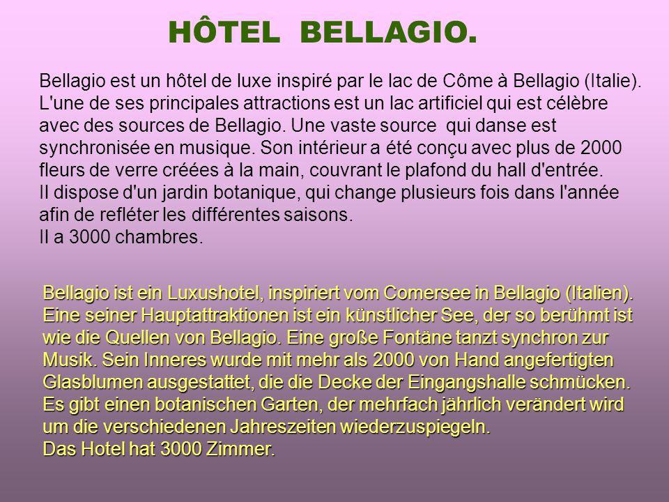 HÔTEL BELLAGIO.Bellagio ist ein Luxushotel, inspiriert vom Comersee in Bellagio (Italien).