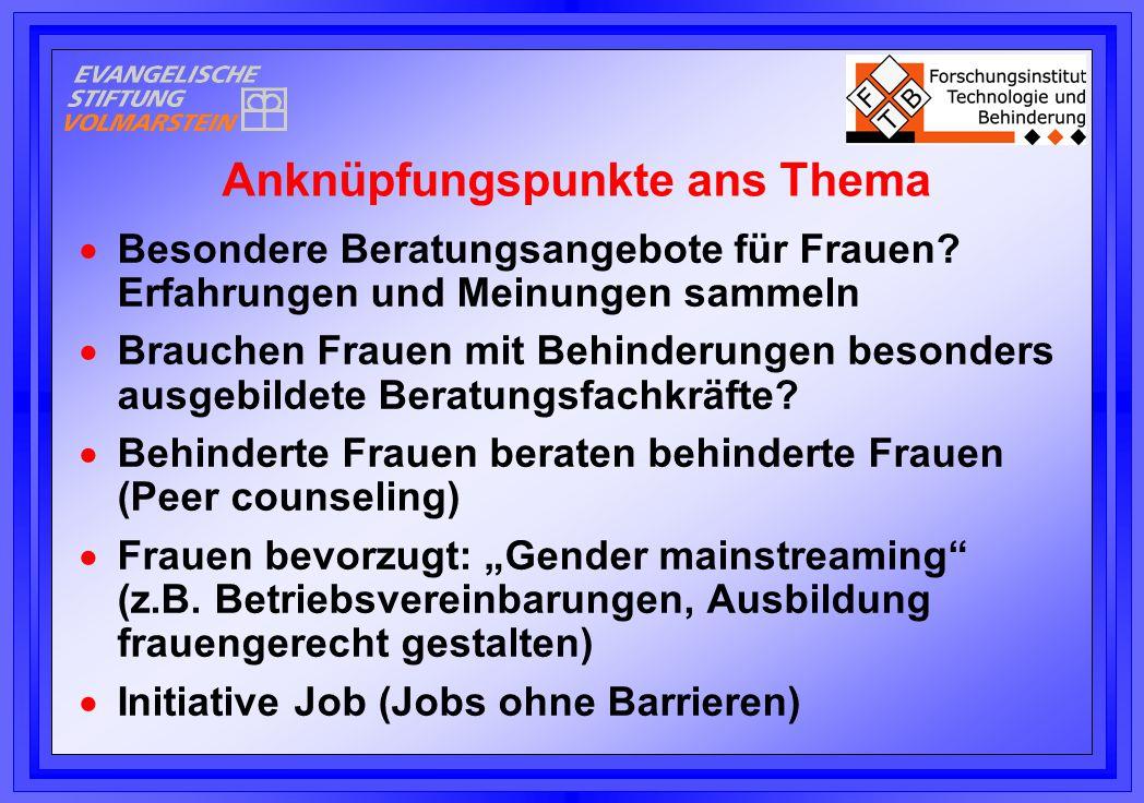  Besondere Beratungsangebote für Frauen.