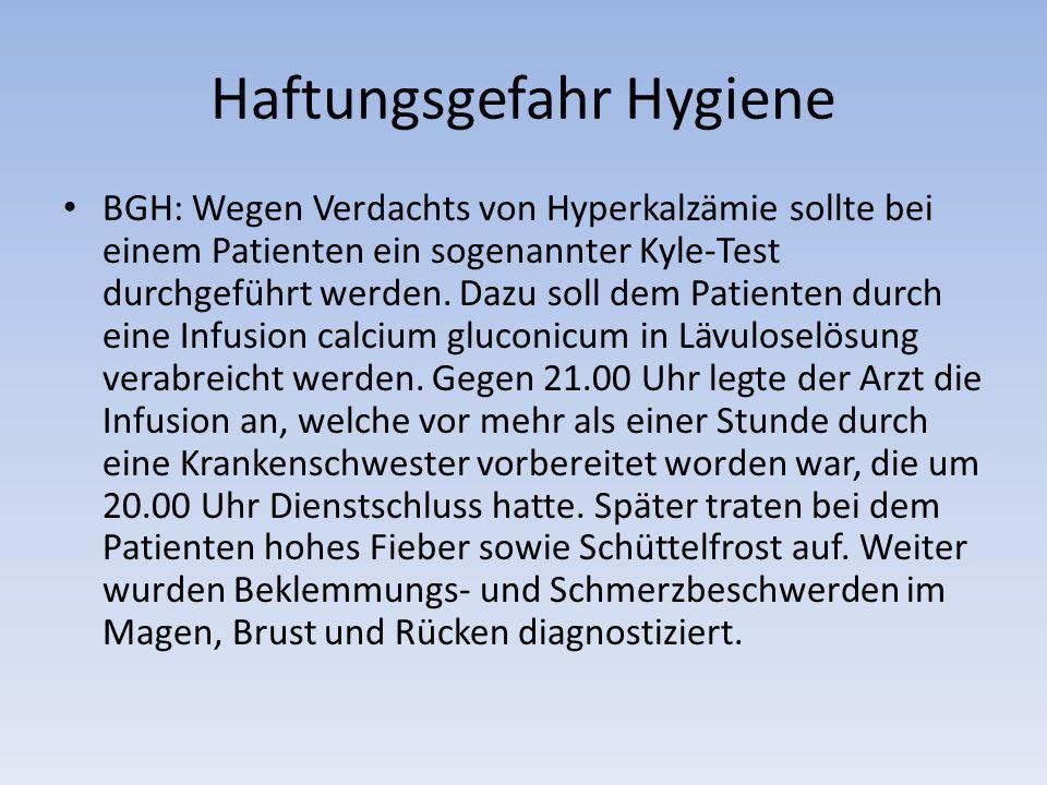 Haftungsgefahr Hygiene BGH: Wegen Verdachts von Hyperkalzämie sollte bei einem Patienten ein sogenannter Kyle-Test durchgeführt werden.
