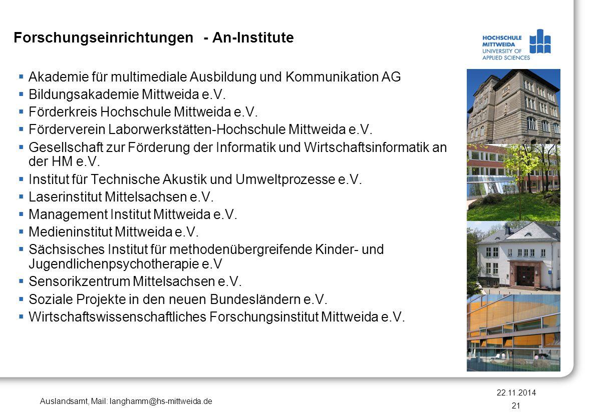 Auslandsamt, Mail: langhamm@hs-mittweida.de Forschungseinrichtungen - An-Institute  Akademie für multimediale Ausbildung und Kommunikation AG  Bildu